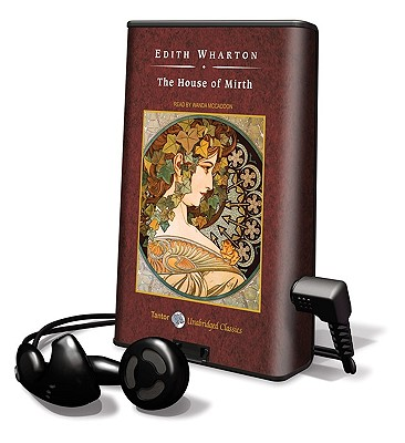 The House of Mirth [With Earbuds] (Playaway Adult Fiction) Cover Image