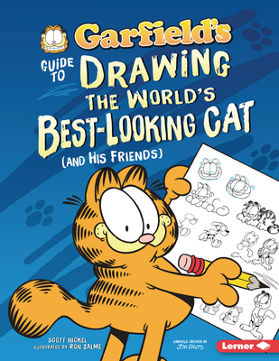 Garfield's (R) Guide to Drawing the World's Best-Looking Cat (and His Friends) Cover Image