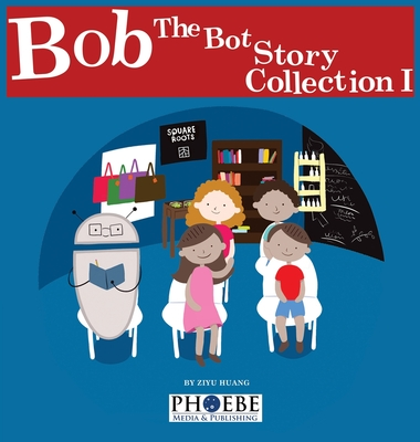 Bob the Bot Story Collection I Cover Image