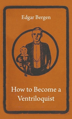 How to Become a Ventriloquist Cover Image