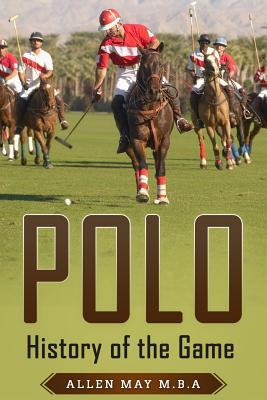 Polo: History of the Game Cover Image