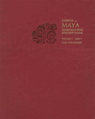 Corpus of Maya Hieroglyphic Inscriptions Cover Image