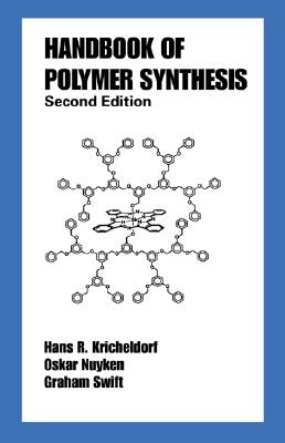 Handbook of Polymer Synthesis: Second Edition (Plastics Engineering #70) Cover Image