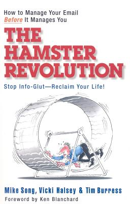 The Hamster Revolution: How to Manage Your Email Before It Manages You Cover Image