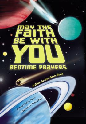 May the Faith Be with You: Bedtime Prayers Cover Image