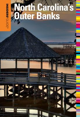 Insiders' Guide(r) to North Carolina's Outer Banks Cover Image