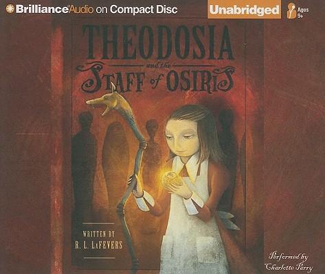 Theodosia and the Staff of Osiris (Theodosia (Audio)) Cover Image
