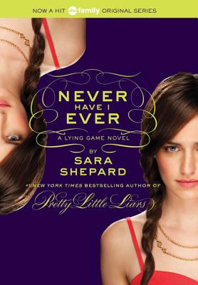 The Lying Game #2: Never Have I Ever Cover Image