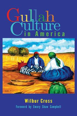 Gullah Culture in America Cover Image