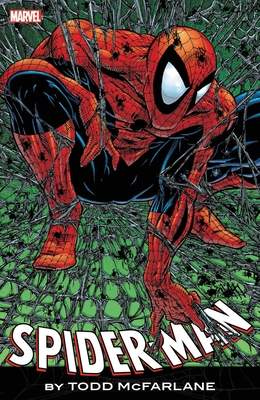 Spider-Man by Todd McFarlane: The Complete Collection Cover Image