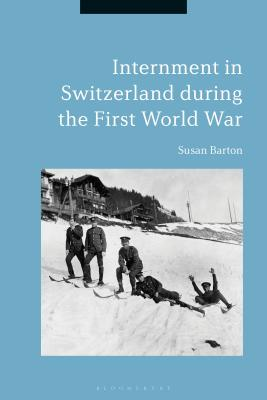 Internment in Switzerland During the First World War Cover Image