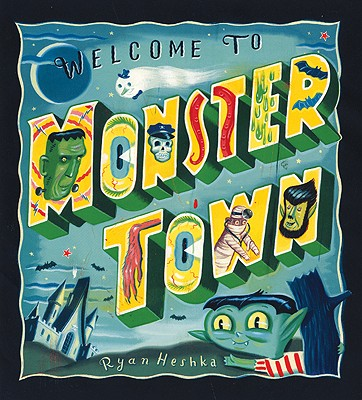 Welcome to Monster Town Cover