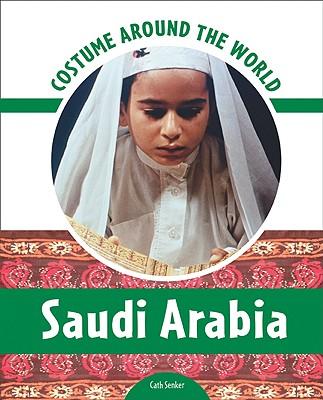 Saudi Arabia (Costume Around the World) Cover Image