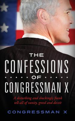The Confessions of Congressman X Cover Image