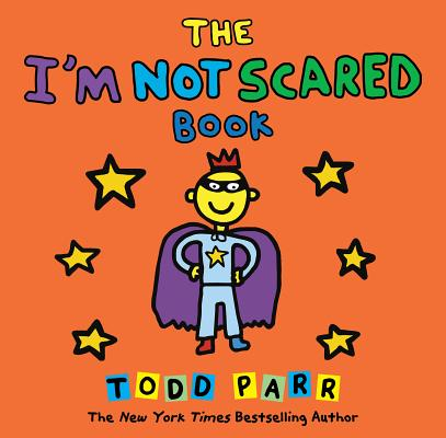 Cover for The I'm Not Scared Book