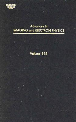 Advances in Imaging and Electron Physics, 131 Cover Image