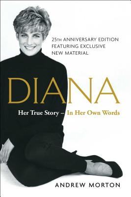 Diana: Her True Story--in Her Own Words Cover Image