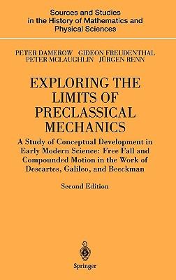 Cover for Exploring the Limits of Preclassical Mechanics