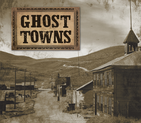 Ghost Towns Cover Image