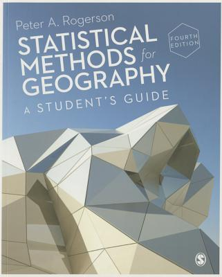 Statistical Methods for Geography: A Student's Guide Cover Image