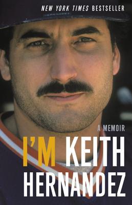 I'm Keith Hernandez: A Memoir Cover Image