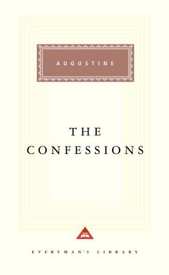 Cover for The Confessions (Everyman's Library Classics Series)