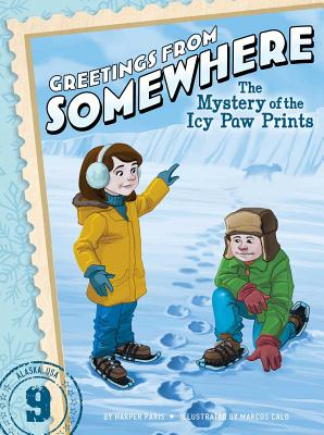 The Mystery of the Icy Paw Prints (Greetings from Somewhere #9) Cover Image