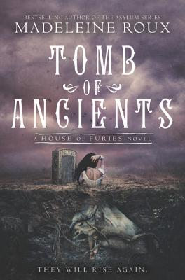 Tomb of Ancients (House of Furies #3) Cover Image