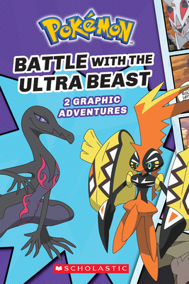 Battle with the Ultra Beast (Pokémon: Graphic Collection #1) Cover Image