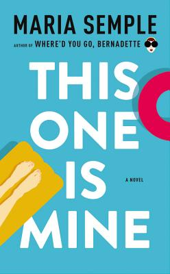 This One Is Mine: A Novel Cover Image