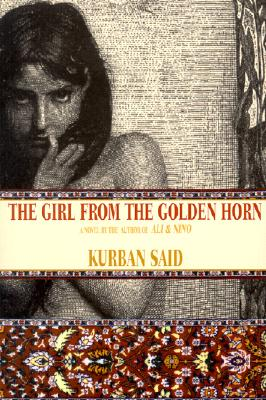 The Girl from the Golden Horn: Translated from the German by Jenia Graman Cover Image