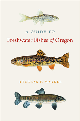 A Guide to Freshwater Fishes of Oregon Cover Image