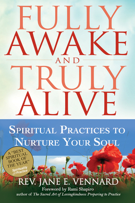Fully Awake and Truly Alive: Spiritual Practices to Nurture Your Soul Cover Image