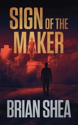 Sign of the Maker: A Boston Crime Thriller Cover Image