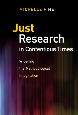Just Research in Contentious Times: Widening the Methodological Imagination Cover Image