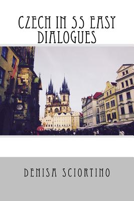 Czech in 55 Easy Dialogues Cover Image