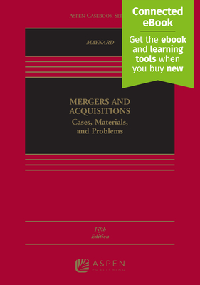 Mergers and Acquisitions: Cases, Materials, and Problems [Connected Ebook] (Aspen Coursebook) Cover Image