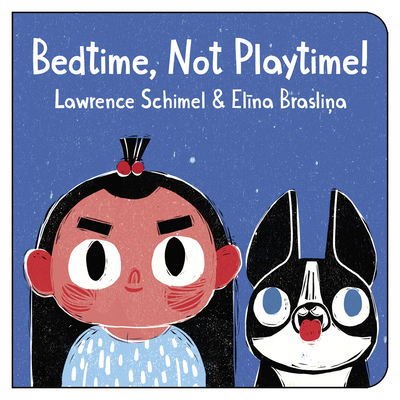 Cover for Bedtime, Not Playtime!