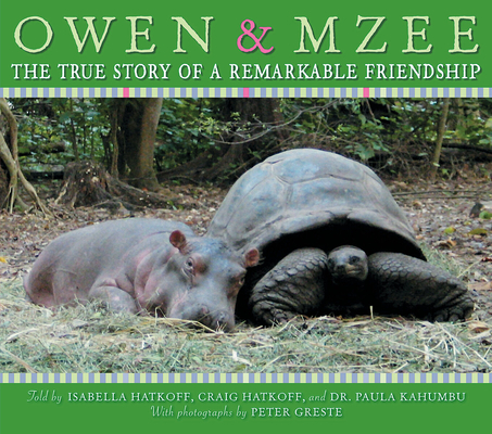 Owen and Mzee: The True Story of a Remarkable Friendship Cover Image