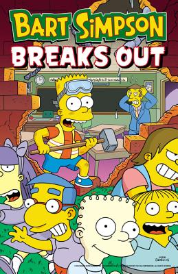 Bart Simpson Breaks Out (Simpsons Comics) Cover Image