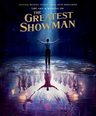 The Art and Making of The Greatest Showman Cover Image