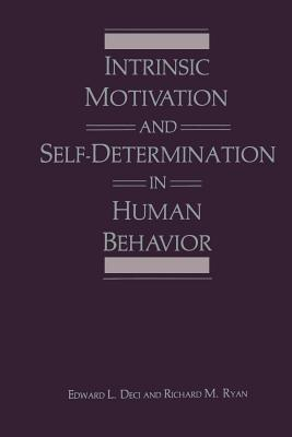 Intrinsic Motivation and Self-Determination in Human Behavior (Perspectives in Social Psychology) Cover Image
