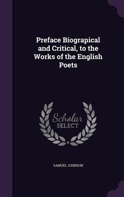 Cover for Preface Biograpical and Critical, to the Works of the English Poets
