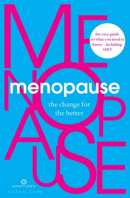 Menopause: The Change for the Better Cover Image