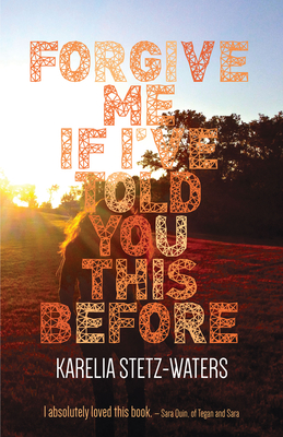 Cover for Forgive Me If I've Told You This Before