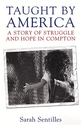 Taught by America: A Story of Struggle and Hope in Compton Cover Image