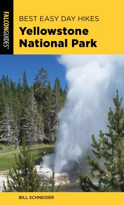 Best Easy Day Hikes Yellowstone National Park, Fourth Edition Cover Image