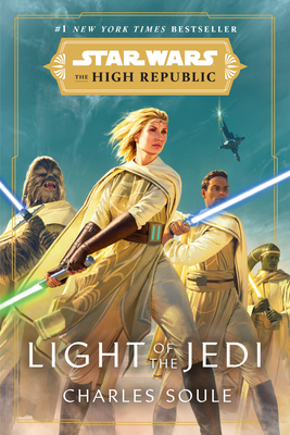 Star Wars: Light of the Jedi (The High Republic) (Star Wars: The High Republic #1) Cover Image