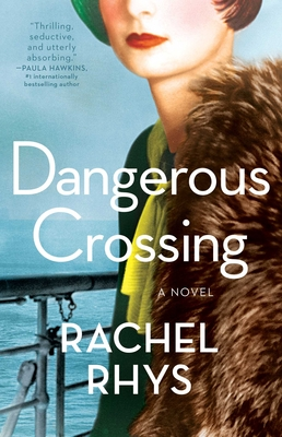 Dangerous Crossing: A Novel Cover Image