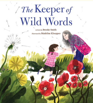 The Keeper of Wild Words: (Nature for Kids, Exploring Nature with Children) Cover Image